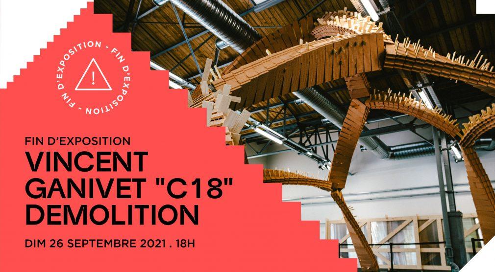 Démolition de C18 de Vincent Ganivet